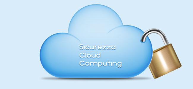 La sicurezza informatica nel cloud computing