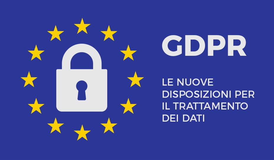 Principali novità del GDPR (nuovo regolamento europeo per la privacy)