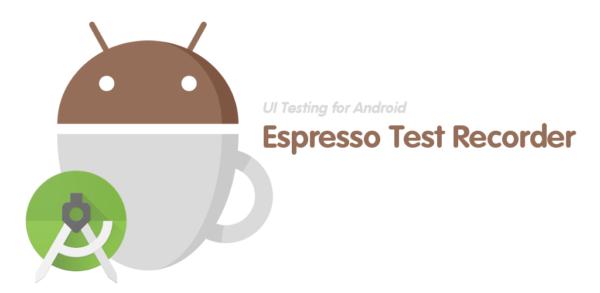 Testing software: Testing automatico per Android con Espresso Test Recorder