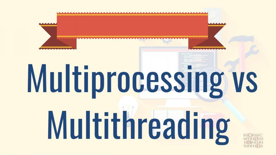 Caratteristiche e Differenza tra Multiprocessing e Multithreading