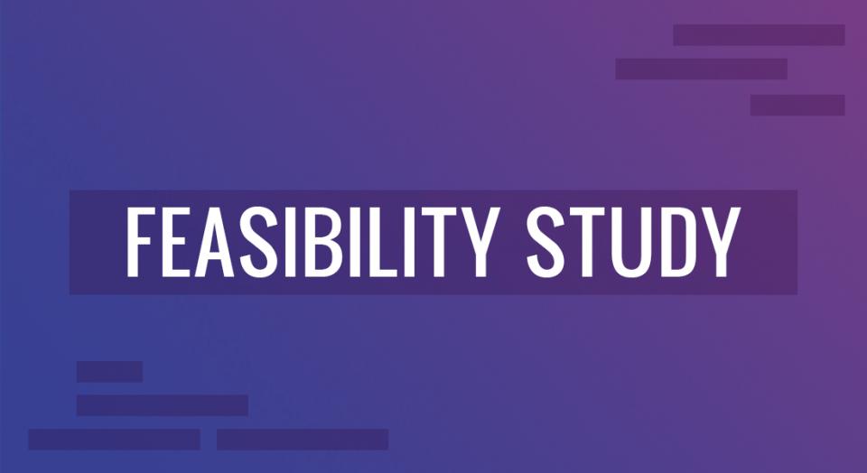 Che cos'è, a cosa serve e importanza dello Studio di fattibilità