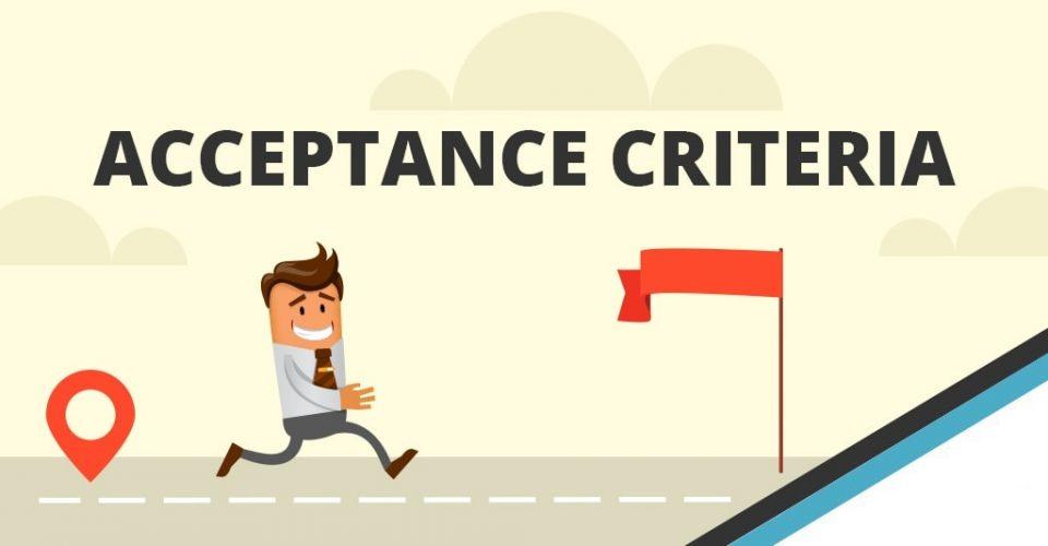 Definizione, importanza ed utilizzo degli Acceptance Criteria