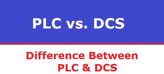 Differenza tra PLC e DCS